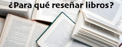 ¿Para qué reseñar libros?