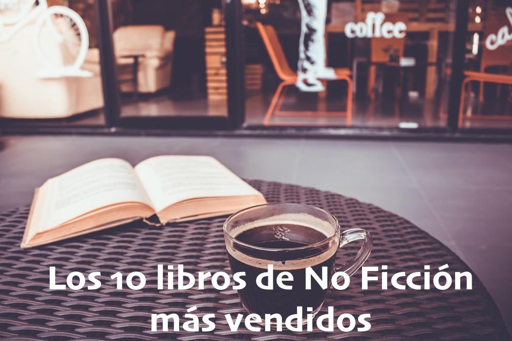 Los libros de No Ficción más vendidos al 24 de enero