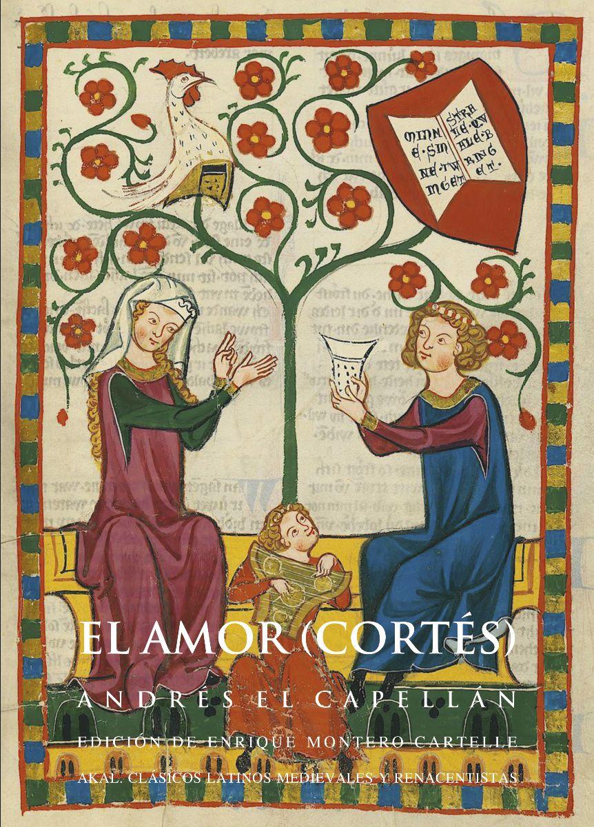 Andrés el Capellán escribió a finales del siglo XII este tratado titulado De amoreakalñ