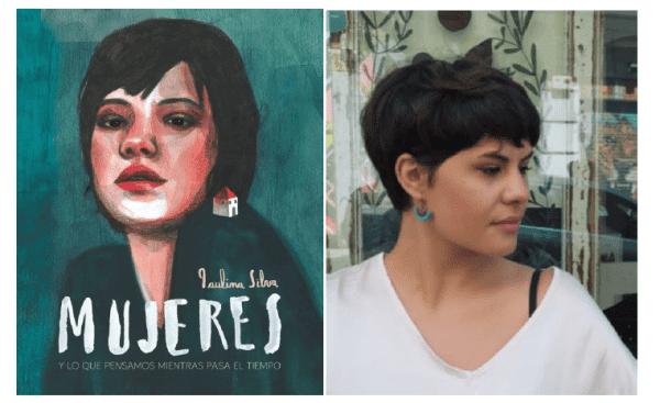 MUJERES y lo que pensamos mientras pasa el tiempo, un poema ilustrado de la artista Paulina Silva