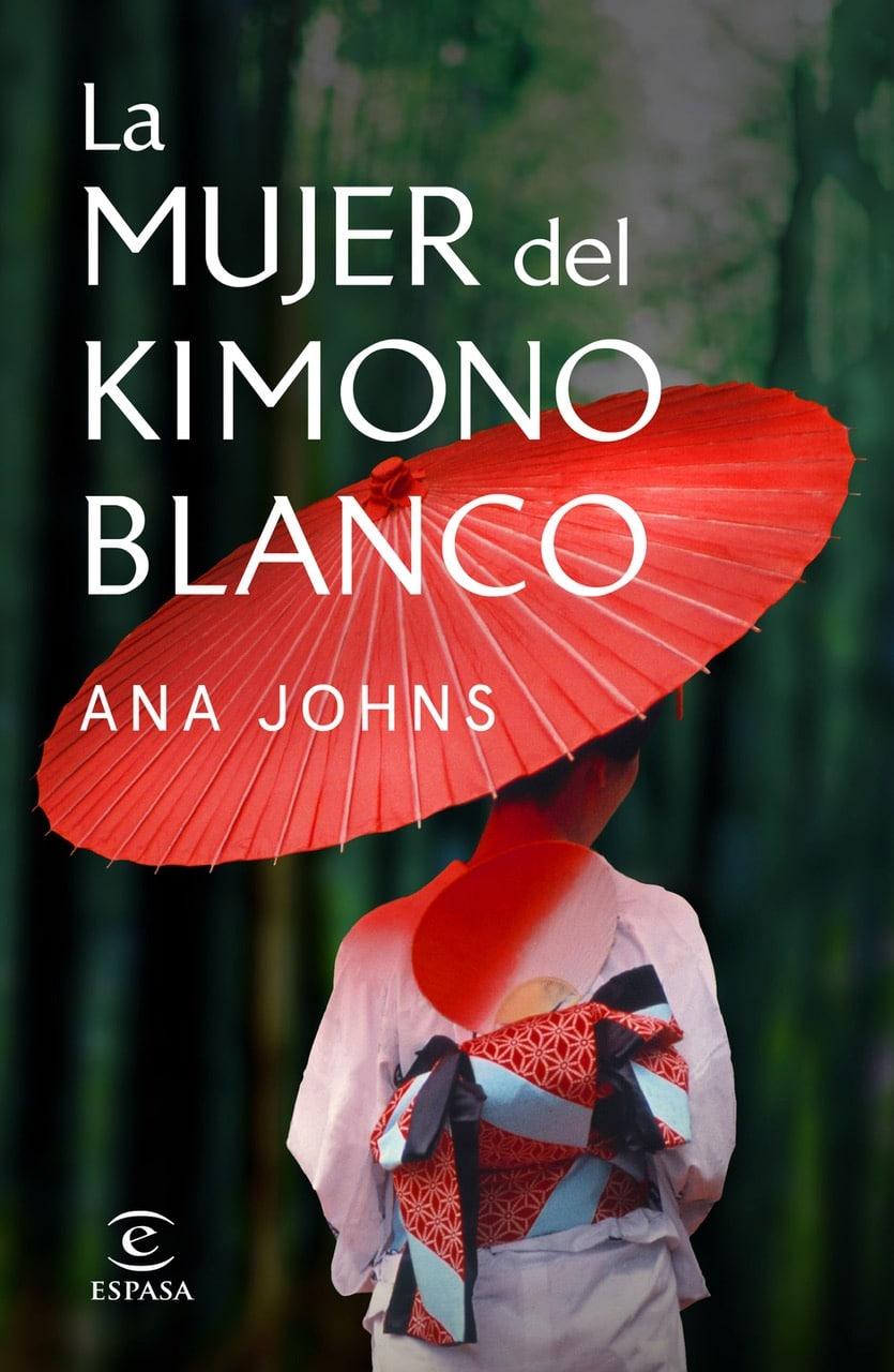 """Llega """"La mujer del kimono blanco"""", de Ana Johns, una historia de amor prohibida ideal para San Valentín"""
