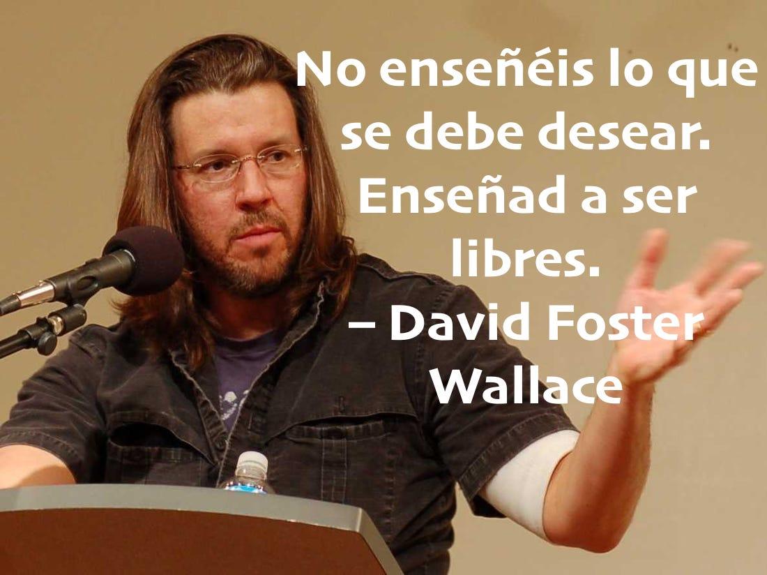 Cita de David Foster Wallace
