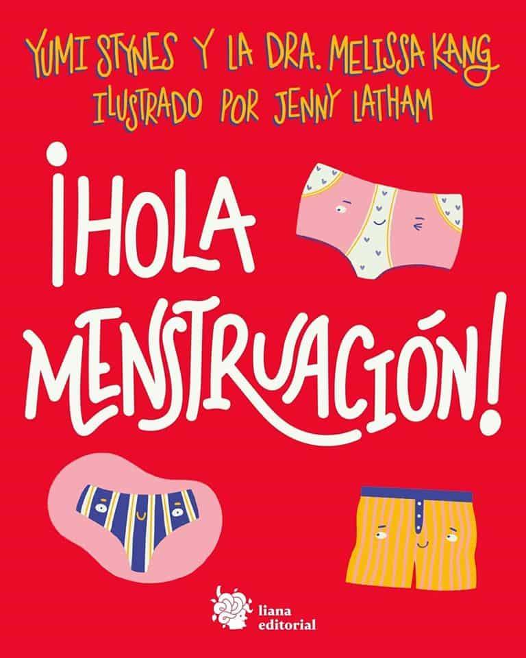 ¡Hola menstruación! llega a librerías el próximo miércoles 4 de marzo