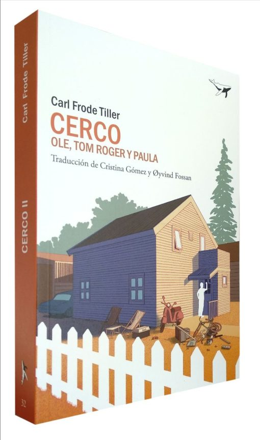 «Cerco. Ole, Tom Roger y Paula» de Carl Frode Tiller @salalin_ed