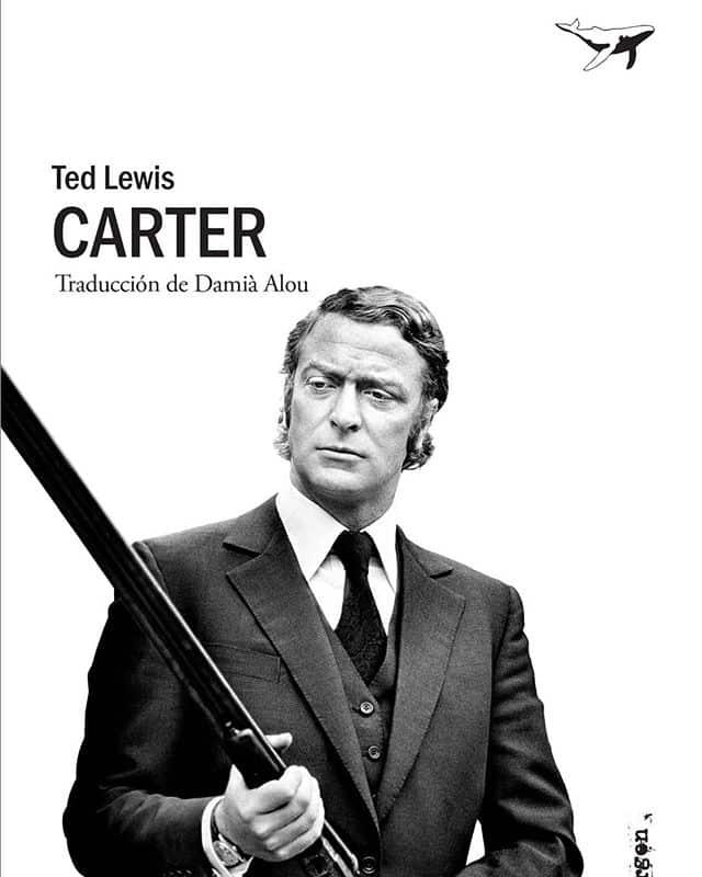 """Ayer se cumplieron cincuenta años de la publicación original de """"Carter"""", obra fundacional de la novela criminal británica moderna escrita por Ted Lewis. @sajalin_ed"""
