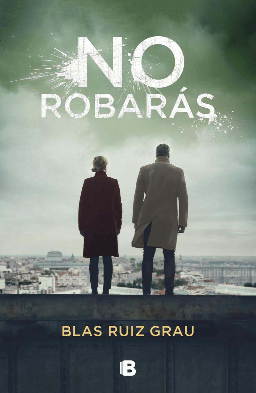 NO ROBARÁS, de Blas Ruiz Grau