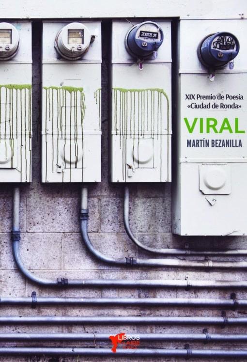 Martín Bezanilla, Viral