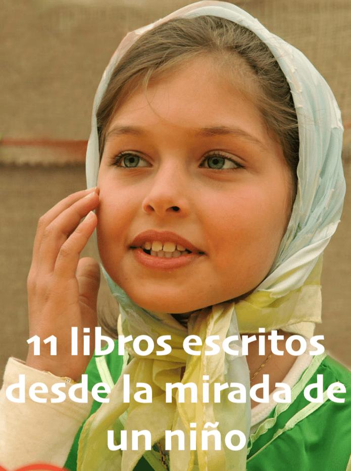 11 libros escritos desde la mirada de un niño
