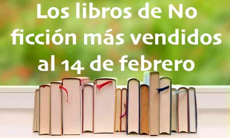 Los libros de No ficción más vendidos al 14 de febrero
