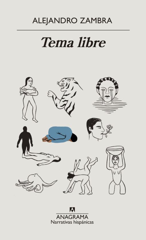 Reseña de Tema libre de Alejandro Zambra