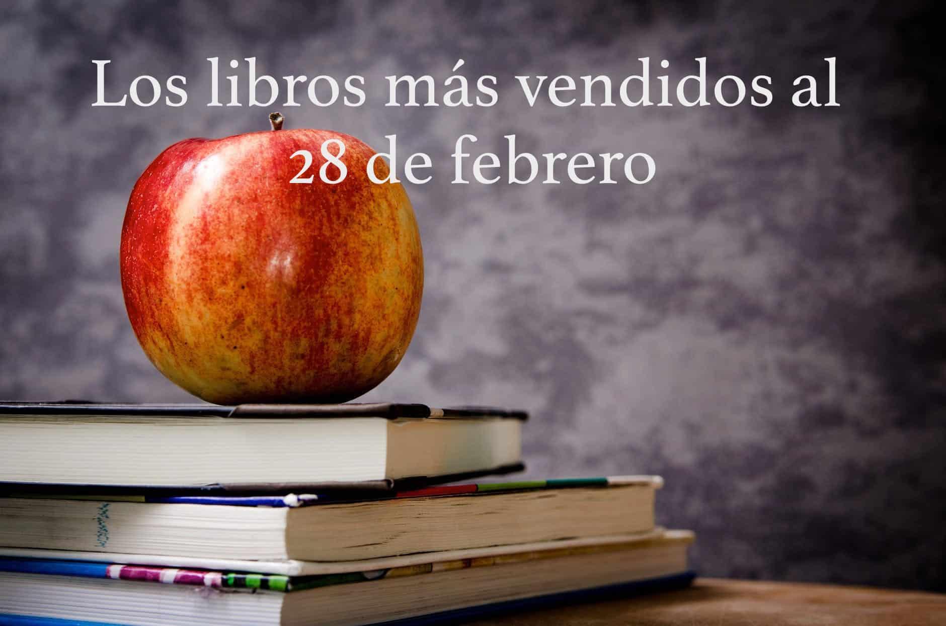 Los libros más vendidos al 28 de febrero