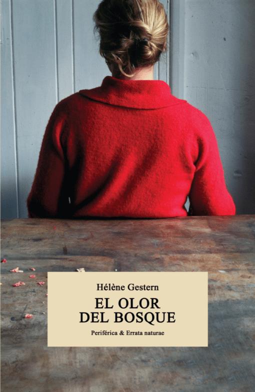 «El olor del bosque», deHélène Gestern