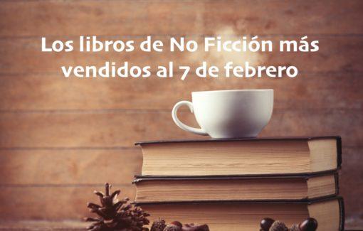 Los libros de No Ficción más vendidos al 7 de febrero