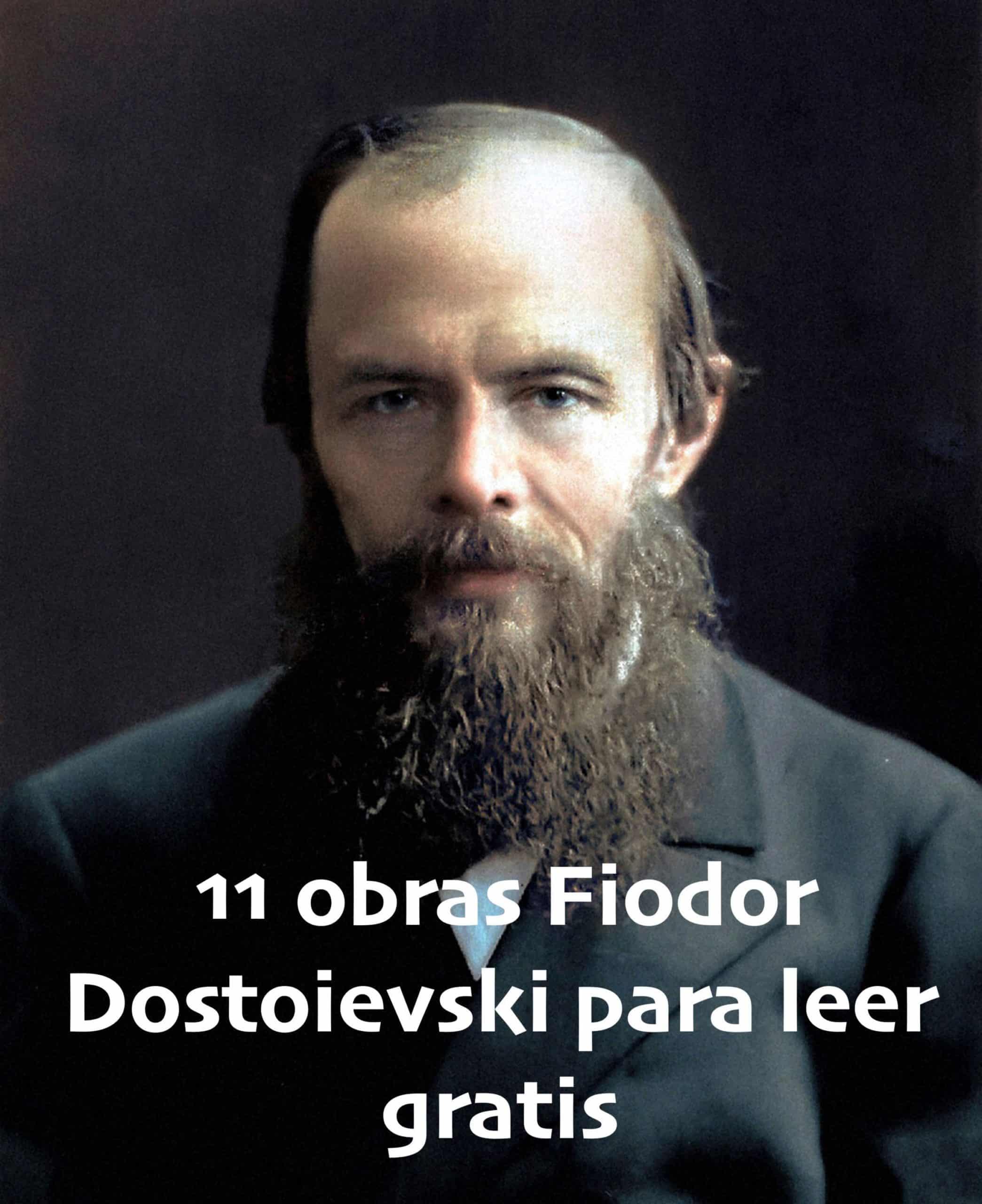 11 obras de Fiodor Dostoievski para leer gratis