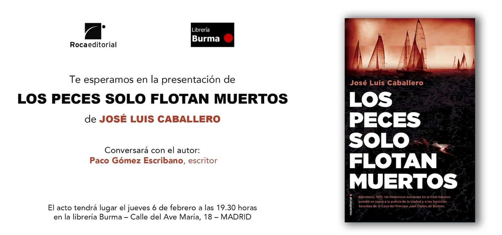 Este jueves 6 en Madrid: Presentación Los peces solo flotan muertos
