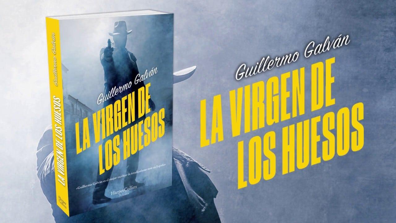 La virgen de los huesos de Guillermo Galván