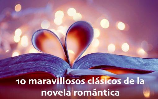 10 maravillosos clásicos de la novela romántica (8 para leer gratis)