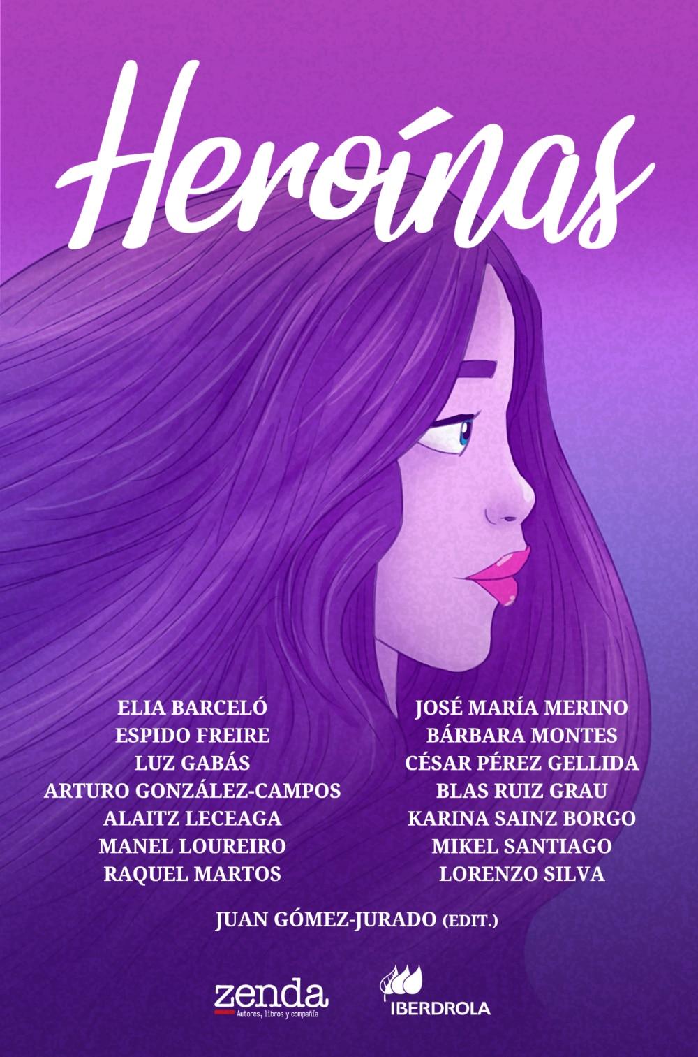 Nuevo libro gratuito de Zenda: #Heroínas editado por  @juangomezjurado  y patrocinado por  @iberdrola