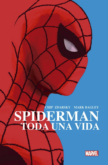 Spiderman. Toda una vida, de Chip Zdarsky y Mark Bagley.