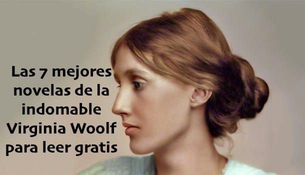 Las 7 mejores novelas de la indomable Virginia Woolf para leer gratis