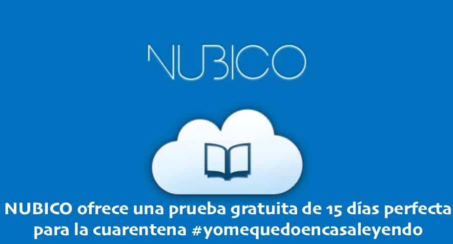 NUBICO ofrece una prueba gratuita de 15 días perfecta para la cuarentena #yomequedoencasaleyendo