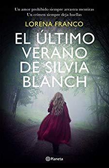El último verano de Silvia Blanch, de Lorena Franco