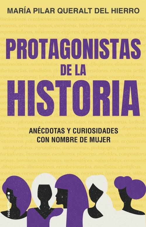 Protagonistas de la historia Anécdotas y curiosidades con nombre de mujer
