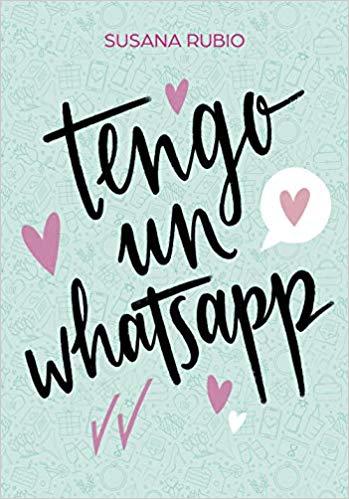 Tengo un Whatsapp, de Susana Rubio