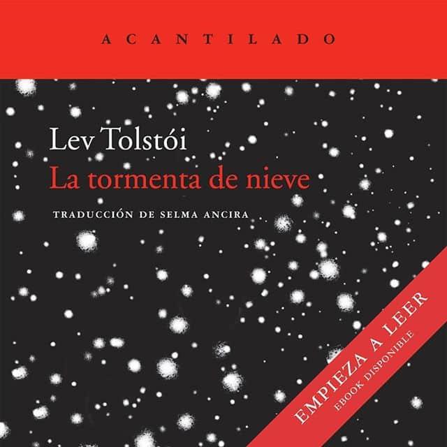 @acantilado1999 regala durante 48 horas «La tormenta de nieve» de Lev Tolstói