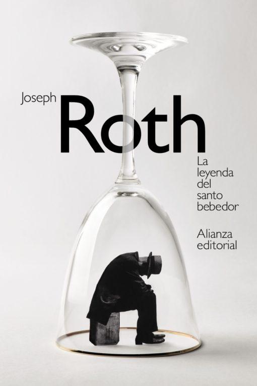 Joseph Roth: La leyenda del santo bebedor