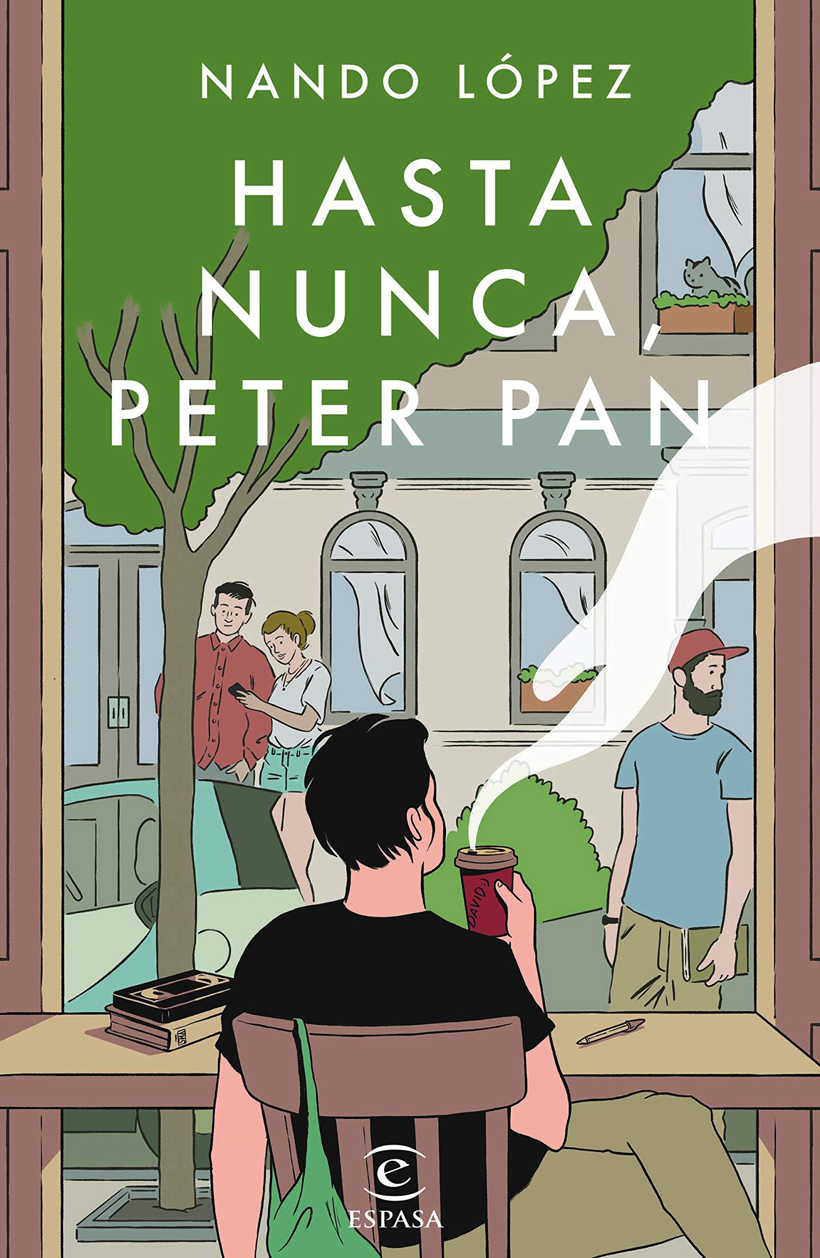 Hasta nunca Peter Pan, de Nando lópez