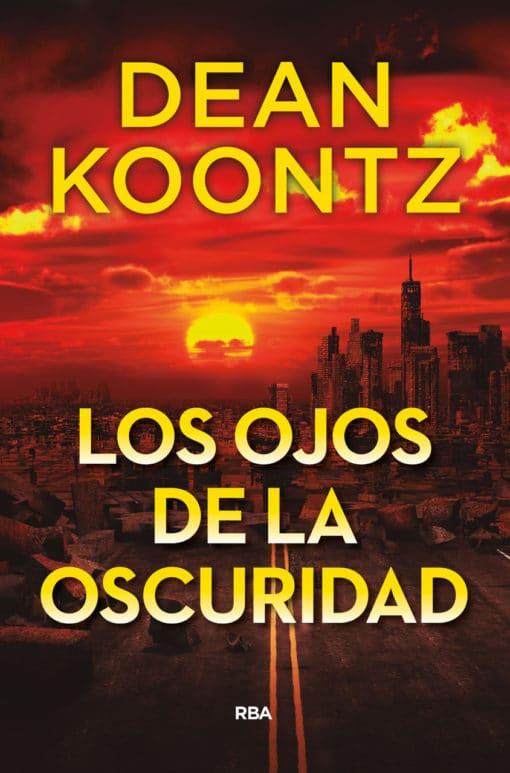La novela de Dean Koontz de la que todo el mundo habla