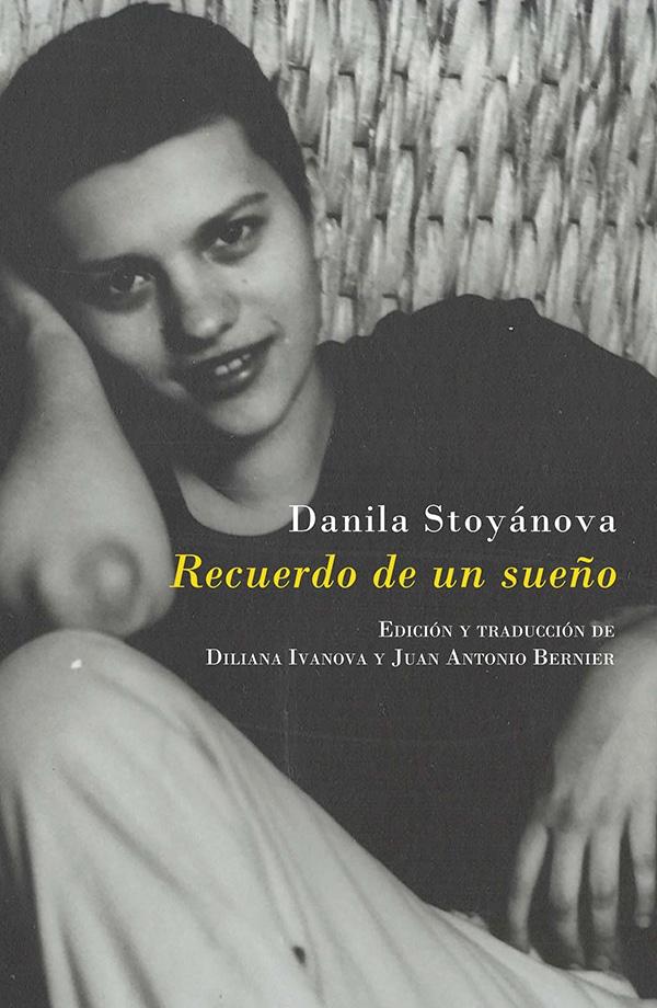 Reseña de Recuerdo de un sueño, la antología de poesía de Danila Stoyánova