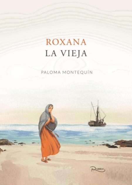 Roxana La vieja, Paloma Montequín