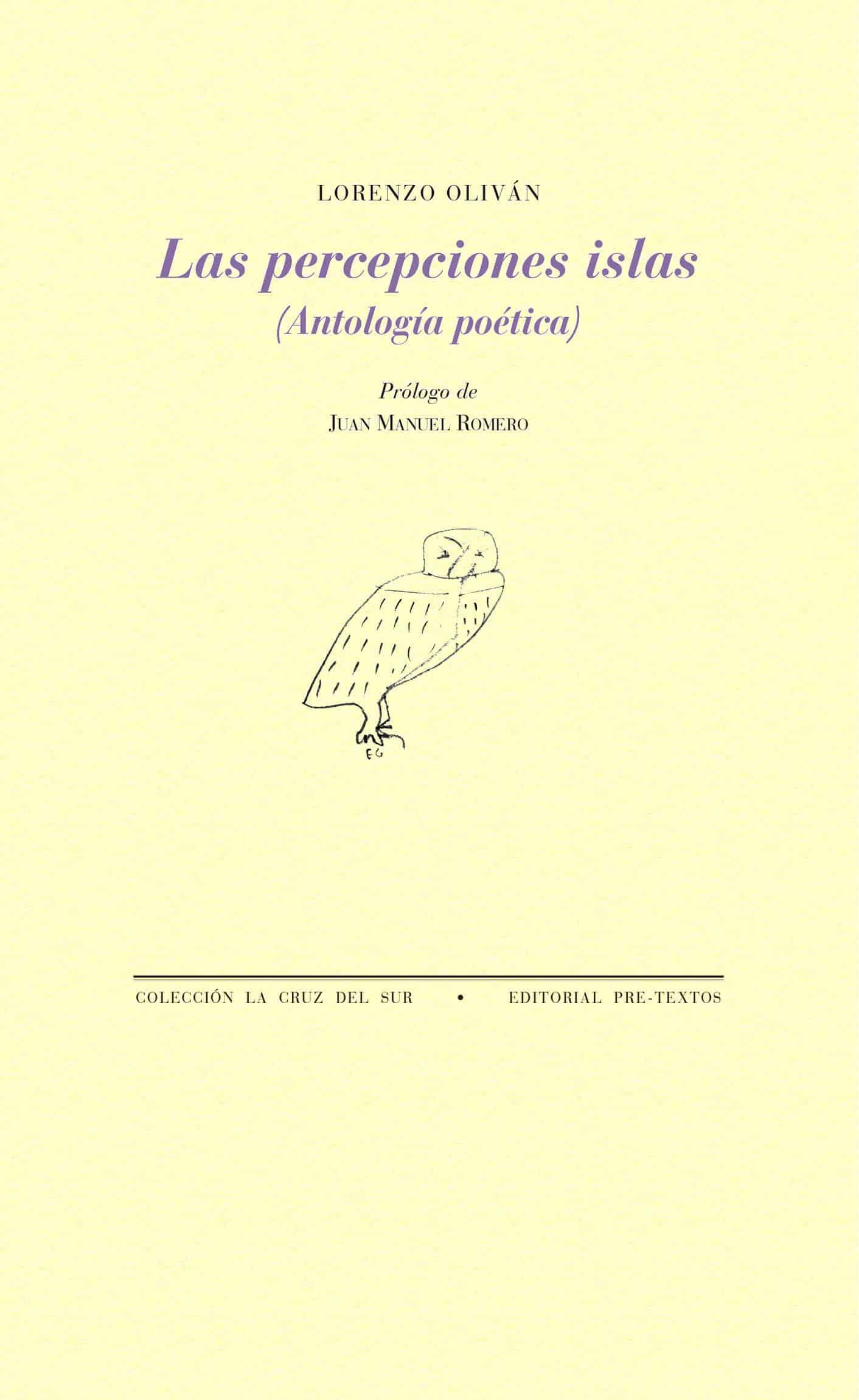 Lorenzo Oliván, Las percepciones islas