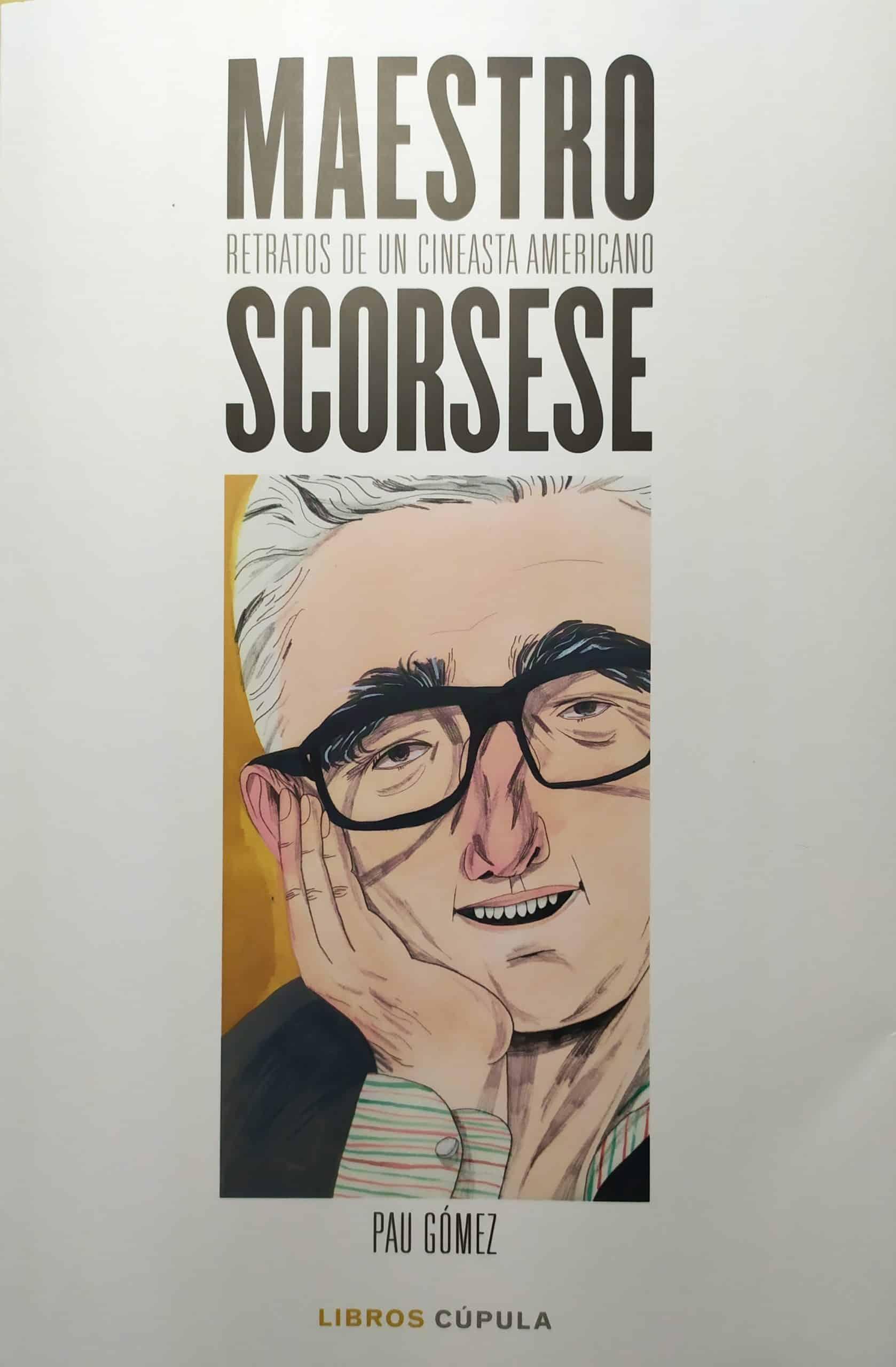Maestro Scorsese: Retratos de un cineasta americano, de Pau Gómez