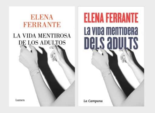 La nueva novela de Elena Ferrante, La vida mentirosa de los adultos, el 1 de septiembre