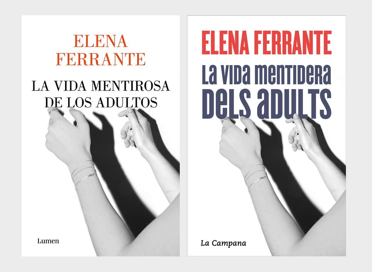 Lumen publicará la nueval novela de Elena Ferrante, La vida mentirosa de los adultos, el 1 de septiembre
