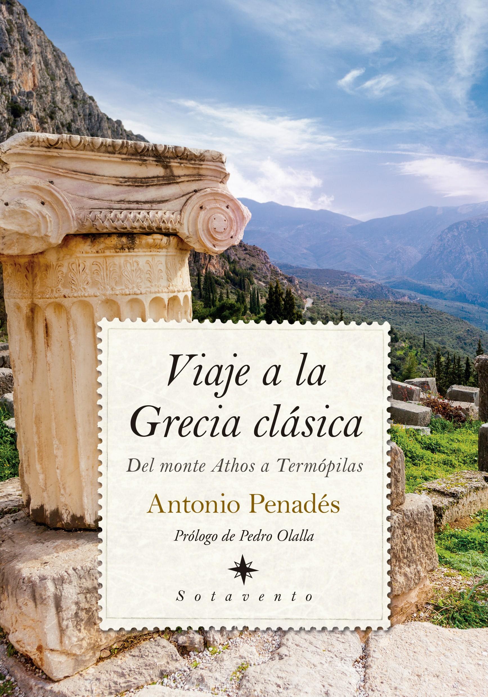 Viaje a la Grecia Clásica de Antonio Penades