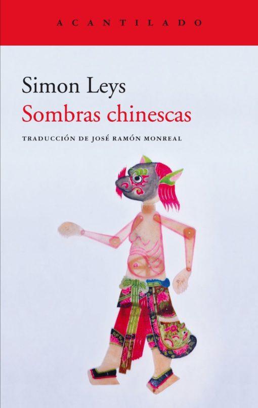 'SOMBRAS CHINESCAS' (SIMON LEYS): El 8 de julio en librerías