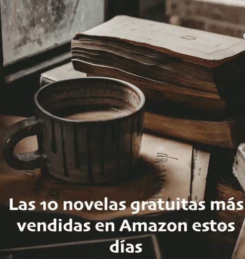 Los 10 libros gratuitos más vendidos en Amazon