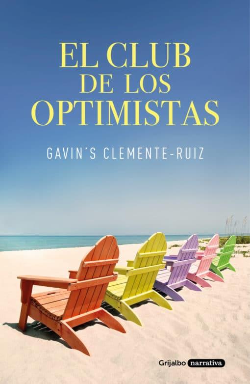 Grijalbo publica en e-book 'El club de los optimistas', de Gavin's Clemente-Ruiz