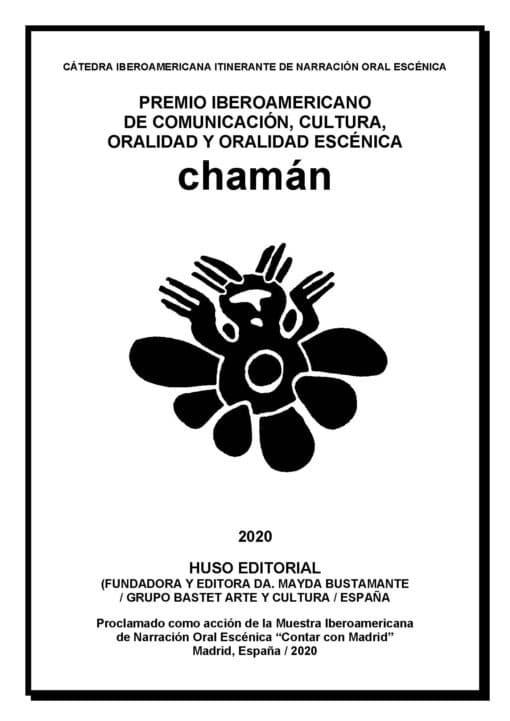 Editoriales Huso y Cumbres, Premio Iberoamericano Chamán