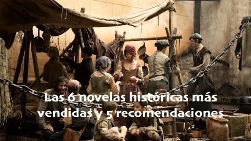 Las 6 novelas históricas más vendidas al 30 de mayo y 5 recomendaciones