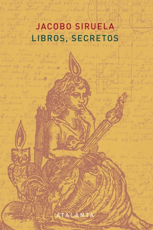 3ª edición - Libros, secretos - Jacobo Siruela