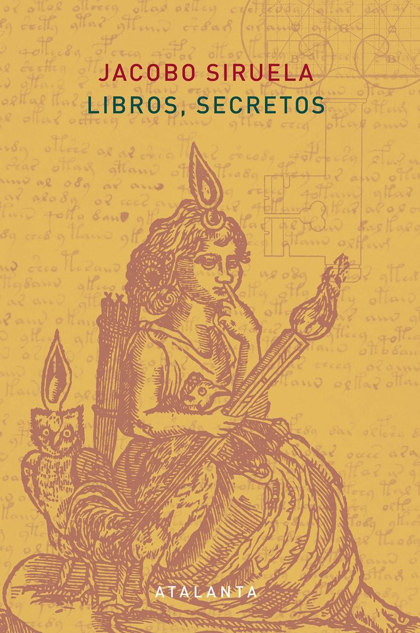 3ª edición – Libros, secretos – Jacobo Siruela