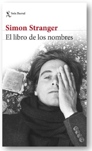 Seix Barral: El libro de los nombres, de Simon Stranger (Premio de los Libreros en Noruega)