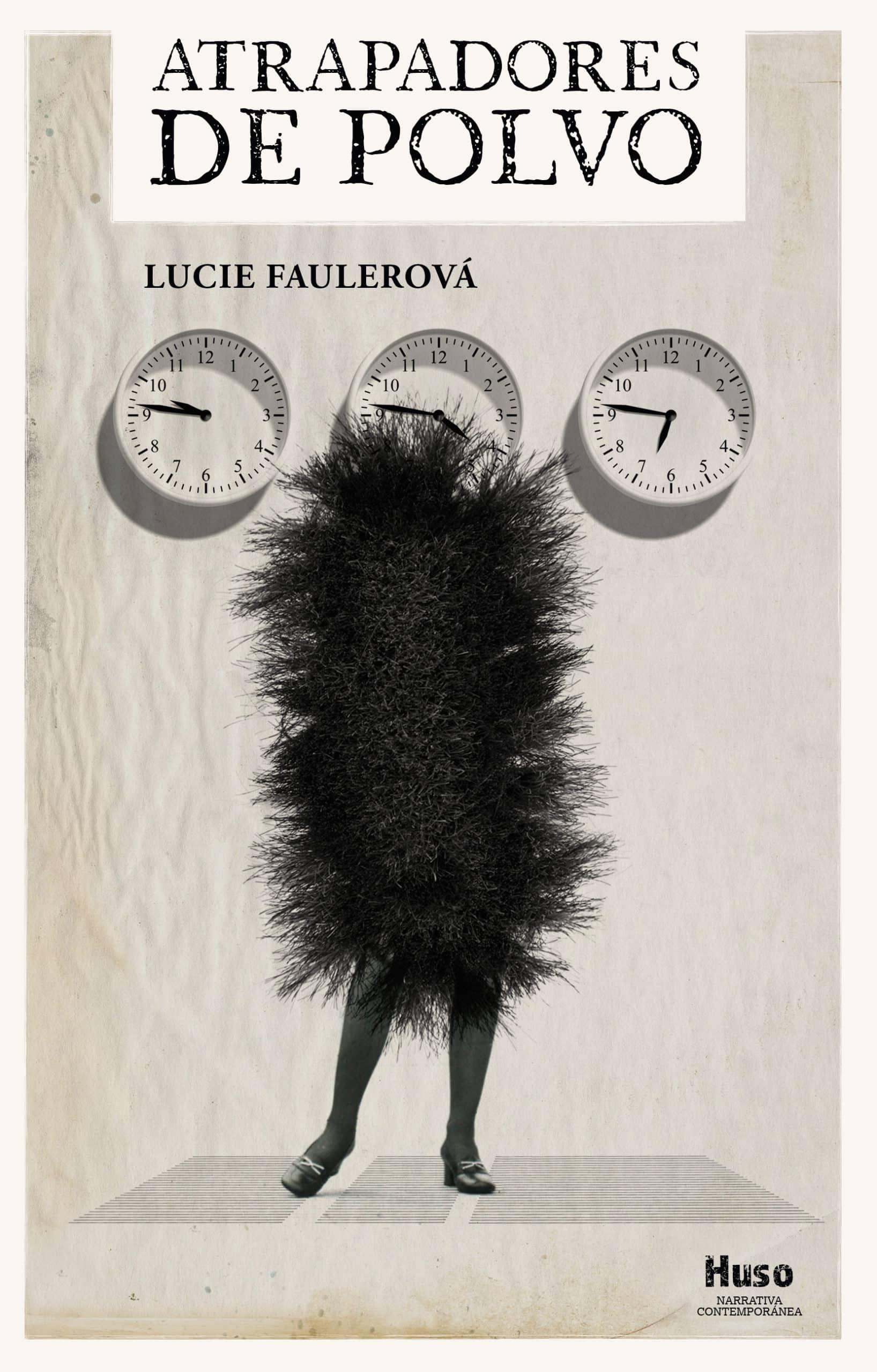 """""""Atrapadores de polvo"""", la primera novela de Lucie Faulerová, llega a España de la mano de Huso ediciones."""