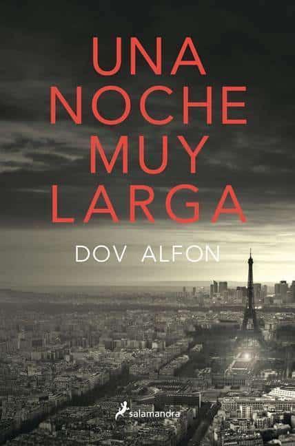Una noche muy larga, el emocionante thriller de Dov Alfon