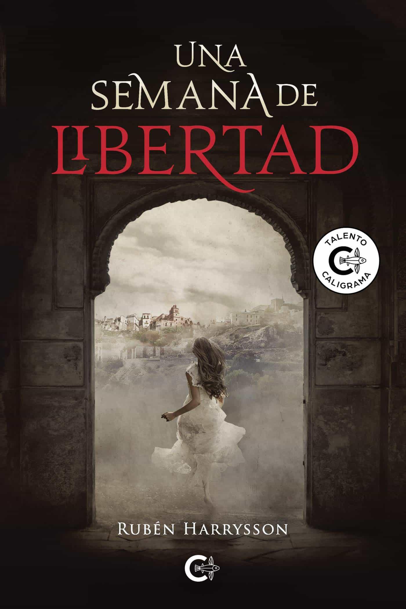 Una semana de libertad, de Rubén Harrysson